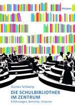 Über moderne Schulbibliotheken